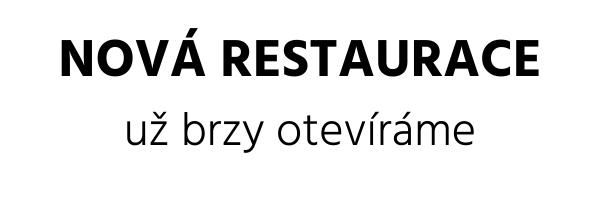 Nová restaurace - již brzy